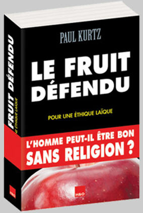Le fruit défendu - Paul Kurtz