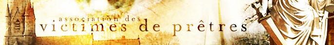 Transcription de la conférence du 12 septembre 2012 – l'Association des victimes de prêtres