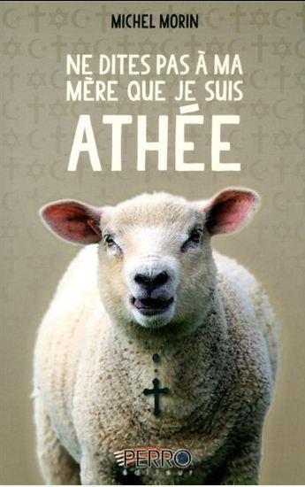 Ne dites pas à ma mère que je suis un athée - Couverture
