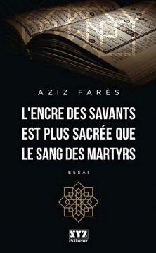 L,encre des savants est plus sacrée que le sang des martyr