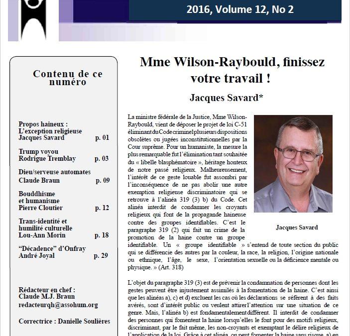 Mme Wilson-Raybould, finissez votre travail !